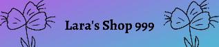 Lara's Store 999